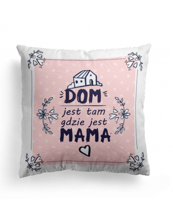 Home is where mum is pink - cushion panel, mothers day